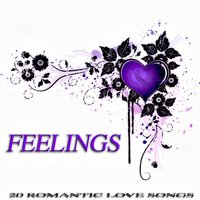 Feelings - 20 Romantic Love Songs — сборник