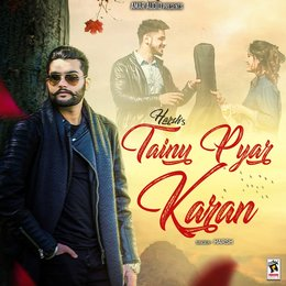 Tainu Pyar Karan — Harsh