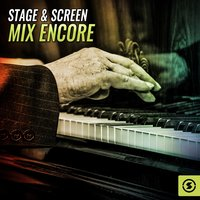 Stage & Screen Mix Encore — сборник