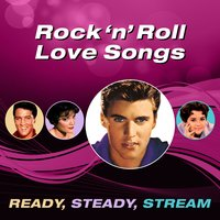 Rock 'N' Roll Love Songs (Ready, Steady, Stream) — сборник