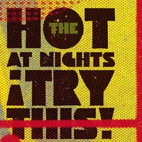 Try This! — The Hot at Nights