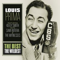 The Best The Wildest — Louis Prima