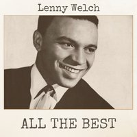 All the Best — Lenny Welch