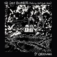 St. Christopher — The Lost Brothers