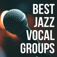 Best Jazz Vocal Groups — сборник