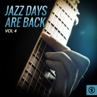 Jazz Days Are Back, Vol. 4 — сборник