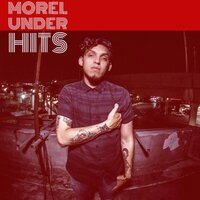 Hits — Morel Under