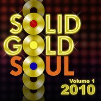 Solid Gold Soul 2010, Vol. 1 — сборник