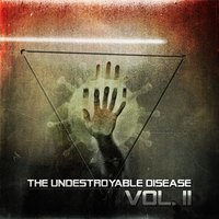 The Undestroyable Disease, Vol. 2 — сборник
