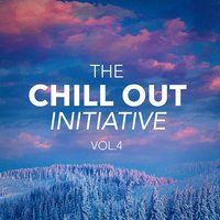 The Chill Out Music Initiative, Vol. 4 (Today's Hits In a Chill Out Style) — Cafe Chillout de Ibiza, Chill Out, Chill Out 2016, Chill Out, Cafe Chillout de Ibiza, Chill Out 2016