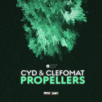 Propellers — Cyd, Clefomat