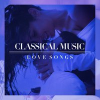 Classical Music Love Songs — сборник