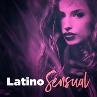 Latino Sensual — The Latin Party Allstars, Musica Latina