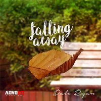 Falling Away — Dale Ryan, AdvoKit Productions