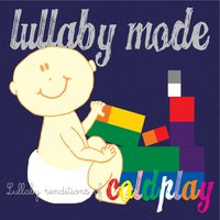 Lullaby Renditions of Coldplay — Baby Music from I'm In Records, Lullaby Mode