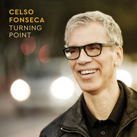 Turning Point — Celso Fonseca