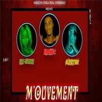 Mouvement — Frizzy, Azerthy, Ell-Shine