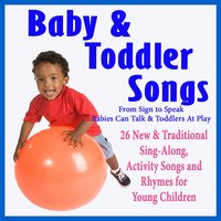 Baby and Toddler Songs — Ken Frawley