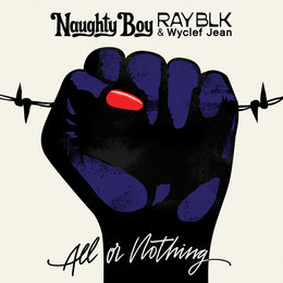 All Or Nothing — Wyclef Jean, Naughty Boy, RAY BLK