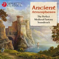 Ancient Atmospheres (The Perfect Medieval Fantasy Soundtrack) — сборник