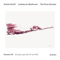 Beethoven: The Piano Sonatas, Volume VII — András Schiff