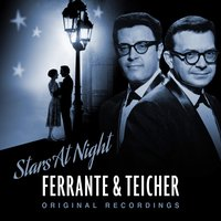 Stars At Night — Ferrante & Teicher, Ferrante, Teicher
