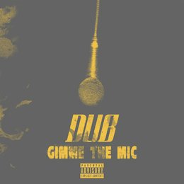 Gimme the Mic — Dub