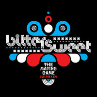 The Mating Game Remixes — Bitter:Sweet