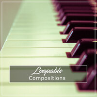 #12 Loopable Compositions — Piano Shades, Piano para Relajarse,, Piano para Relajarse, Piano Shades