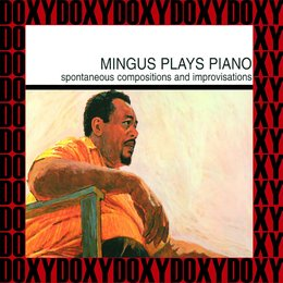 Plays Piano — Charles Mingus
