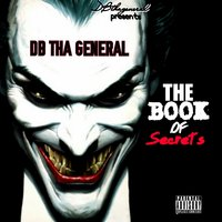 The Book of Secrets — DB Tha General