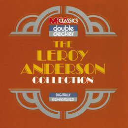The Leroy Anderson Collection — Leroy Anderson