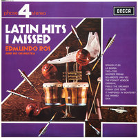 Latin Hits I Missed — Edmundo Ros & His Orchestra
