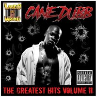 Greatest Hits, Vol. 2 — Cane Dubb