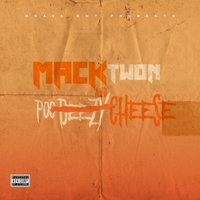 Mack and Cheese — Poodeezy, Mack Twon