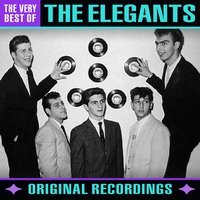 The Very Best Of — The Elegants