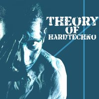 Theory of Hardtechno — сборник