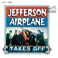 Jefferson Airplane Takes Off — Jefferson Airplane