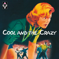Cool and the Crazy — сборник