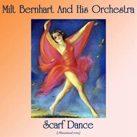 Scarf Dance — Milt Bernhart And His Orchestra