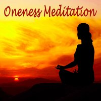 Oneness Meditation (Oneness Blessing Energy Transference) — Divine Meditation
