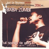 The Science Of Breath Mixtape Vol. 1 — Baba Zumbi (of Zion I)