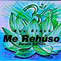 Me Rehúso — Boy Black