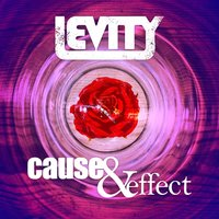 Cause & Effect — Levity