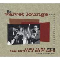 The Velvet Lounge - Jump, Jive An' Wail — Louis Prima, Sam Butera, Louis Prima|Sam Butera