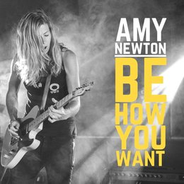 Be How You Want — Amy Newton