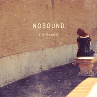 Afterthoughts — Nosound