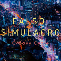 Groovy Cycle — Falso Simulacro