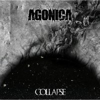 Collapse — Agónica
