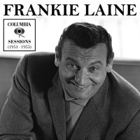 Columbia Sessions (1951-1955) — Frankie Laine